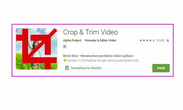 Aplikasi crop video terbaru HOT 2019