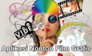 Aplikasi Nonton Film Gratis HOT Pilihan Editor