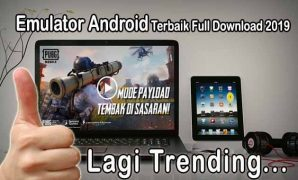 Emulator Android Terbaik Full Download 2019