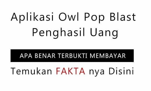 Aplikasi Owl Pop Blast Penghasil Uang